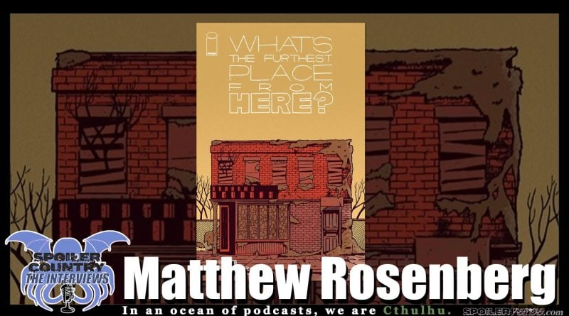 Matthew Rosenberg – What's the Furthest Place from here?