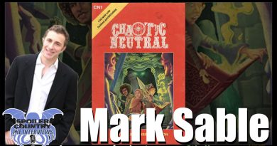 Mark Sable comes back to talk Chaotic Neutral! On Kickstarter now!