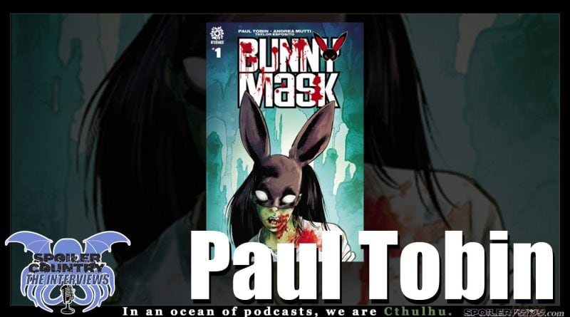 Paul Tobin stops by to chat about Bunny Mask!