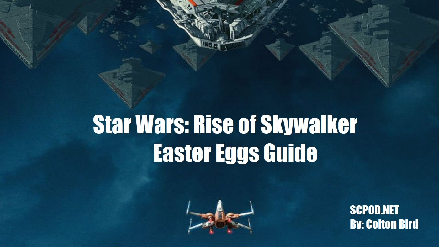 Star Wars Rise Of Skywalker Easter Eggs Guide Spoilers